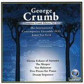 International Contemporary Ensemble: Complete Crumb Edition, Vol. 12