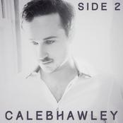 Caleb Hawley: Side 2