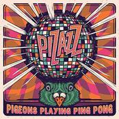 Pigeons Playing Ping Pong: Pizazz