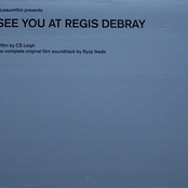 See You At Regis Debray