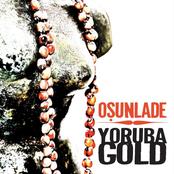 Osunlade Presents Yoruba Gold