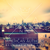 American Authors: Best Day Of My Life