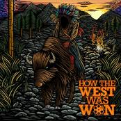 How the West Was Won: How the West Was Won