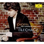 Rafal Blechacz: Chopin: Préludes