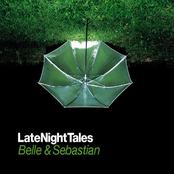 Late Night Tales - Belle & Sebastian [Remastered Edition]