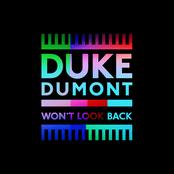 Duke Dumont: Won't Look Back