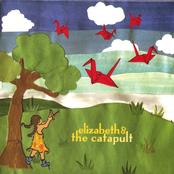 Elizabeth and The Catapult: Elizabeth & The Catapult EP