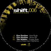 Flux Pavilion: SHIFT006