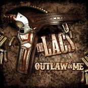 The Lacs: Outlaw in Me