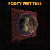 Forty Feet Tall: On/Off