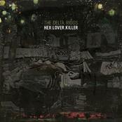 Hex Lover Killer