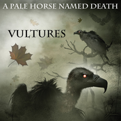 A Pale Horse Named Death: Vultures