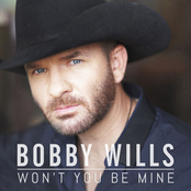 Bobby Wills: Won't You Be Mine
