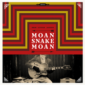 Moan Snake Moan