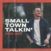 Jordan Rager: Small Town Talkin'