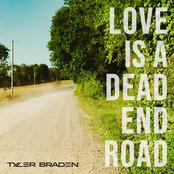 Tyler Braden: Love Is a Dead End Road