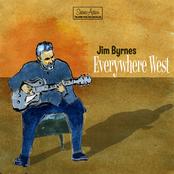 Jim Byrnes: Everywhere West