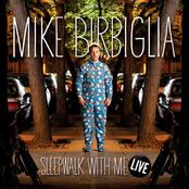 Mike Birbiglia: Sleepwalk With Me Live