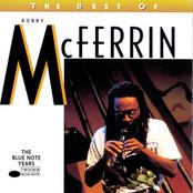 Bobby Mcferrin: The Best of Bobby McFerrin