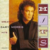 Gary Morris: Greatest Hits Vol. II