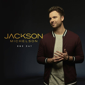 Jackson Michelson: One Day