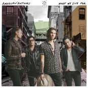 American Authors: What We Live For