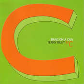 Bang on a Can All Stars: Bang On A Can - Terry Riley In C