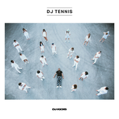 DJ Tennis: DJ-Kicks (DJ Tennis) [Mixed Tracks]