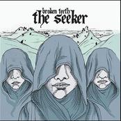 Broken Teeth: The Seeker
