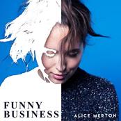 Alice Merton: Funny Business