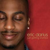 Eric Darius: Just Getting Started
