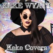Keke Wyatt: Keke Covers