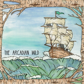 The Arcadian Wild: The Arcadian Wild