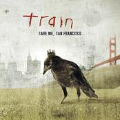 Train: Save Me, San Francisco
