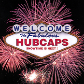 The Fabulous Hubcaps: Showtime Is Next!