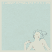 A Winged Victory For The Sullen: A Winged Victory for the Sullen