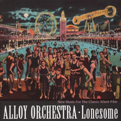 Alloy Orchestra: Lonesome