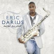 Eric Darius: Goin' All Out