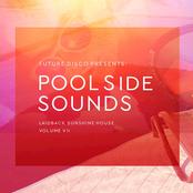 Future Disco Presents: Poolside Sounds, Vol. 7 (Mixed)