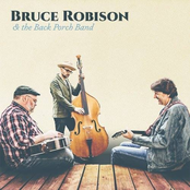 Bruce Robison: Bruce Robison & the Back Porch Band