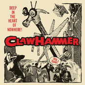 Claw Hammer: Deep In The Heart Of Nowhere!
