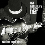 The Tangiers Blues Band: Welcome Home Blues
