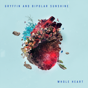 Gryffin: Whole Heart