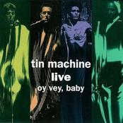 Tin Machine Live. Oy Vey, Baby