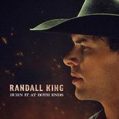 Randall King: Burn It At Both Ends