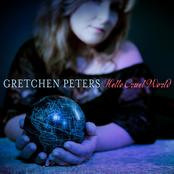 Gretchen Peters: Hello Cruel World