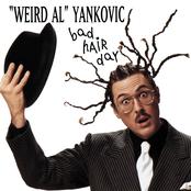 Weird Al Yankovic: Bad Hair Day