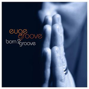 Euge Groove: Born 2 Groove
