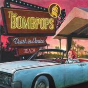 The Bombpops: Death in Venice Beach
