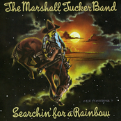 Marshall Tucker Band: Searchin' For A Rainbow